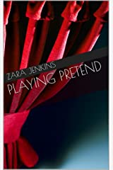 Playing Pretend Kindle Edition