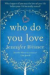 Who do You Love Kindle Edition