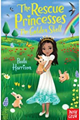 The Rescue Princesses: The Golden Shell Kindle Edition