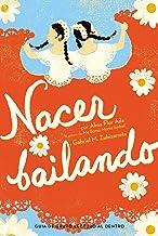 Nacer Bailando (Dancing Home) (Spanish Edition)