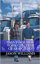 Pass Your New York CDL Test Guaranteed! 100 Most Common New York ...