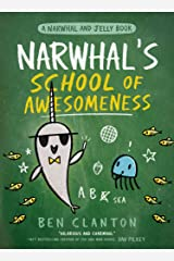 Narwhal's School of Awesomeness: Funniest children's graphic novel of 2021 for readers aged 5+ Kindle Edition