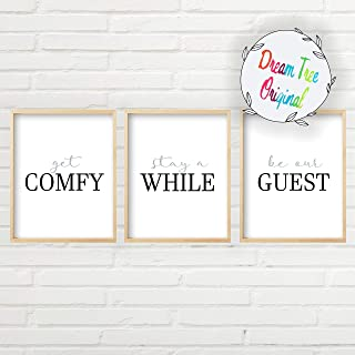 Get Comfy and Stay Awhile Be Our Guest Wall Art (3 Unframed 8x10 inch Prints, Get Comfy Sign, Get Comfy Wall Decor, Get Comfy and Stay Awhile Set, Great Gift, Guest Room Wall Decor)