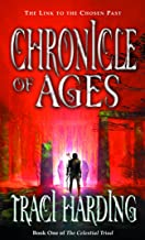 Chronicle of Ages (The Celestial Triad Book 1)