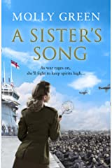 A Sister's Song: A gripping new historical fiction novel from the international bestseller (The Victory Sisters, Book 2) Kindle Edition