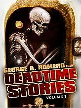 George A. Romero Presents: Deadtime Stories, Vol. 1