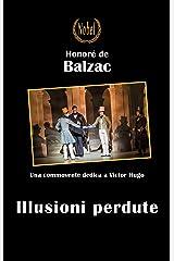 Illusioni perdute (Libri da premio) (Italian Edition) Kindle Edition