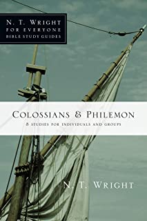 Colossians and Philemon (N.T. Wright for Everyone Bible Study Guides)