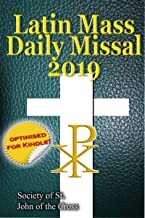 The Latin Mass Daily Missal: 2019 in Latin & English, in Order, Every Day