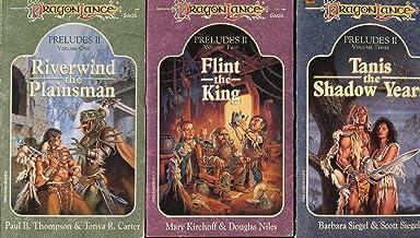 DragonLance Saga Preludes II 3 Volume Series - Riverwind the Plainsman; Flint the King; Tanis, the Shadow Years