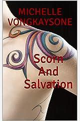 Scorn And Salvation Kindle Edition