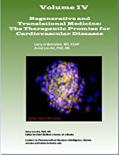 Regenerative and Translational Medicine: The Therapeutic Promise for Cardiovascular Diseases