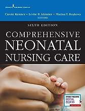 Comprehensive Neonatal Nursing Care, Sixth Edition (English Edition)