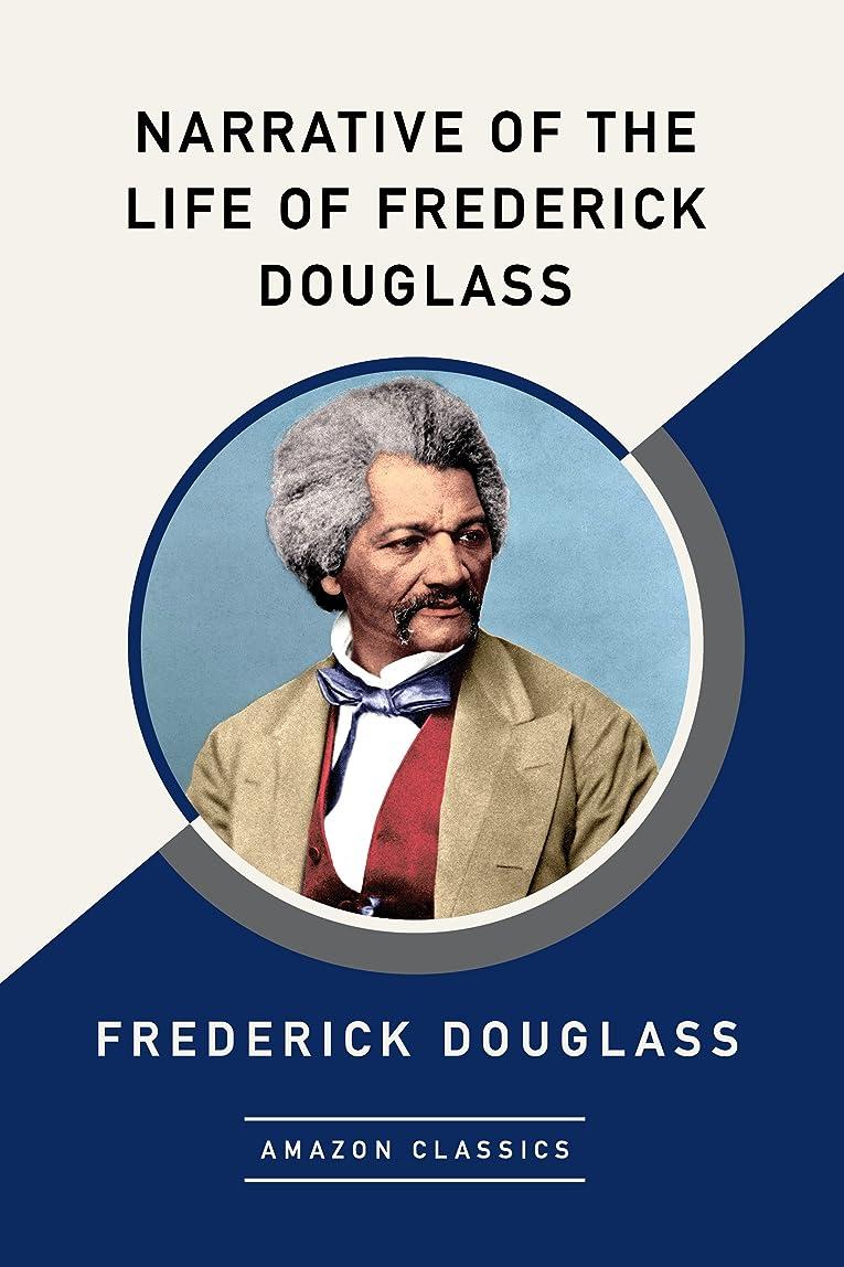 任命許さないエイリアスNarrative of the Life of Frederick Douglass (AmazonClassics Edition) (English Edition)