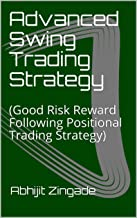 Advanced Swing Trading Strategy: (Good Risk Reward Following Positional Trading Strategy)