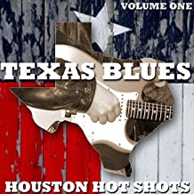 Texas Blues Volume 1 - Houston Hot Shots