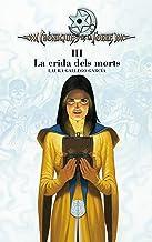 Cròniques de la Torre III. La crida dels morts (Crónicas de la Torre Book 3) (Catalan Edition)