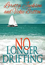 No Longer Drifting: Fourteen Inspirational Short Stories about Finding your Way and Coping with Life Changes