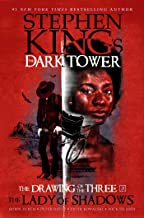 Lady of Shadows (3) (Stephen King's The Dark Tower: The Drawing of the Three)