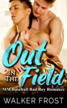 Out In The Field: MM Baseball Bad Boy Romance (English Edition)