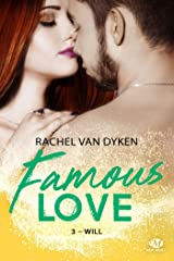 Will: Famous Love, T3 Format Kindle