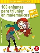 100 enigmas para triunfar en matemáticas (10-11 años) (Terapias Juegos Didácticos)