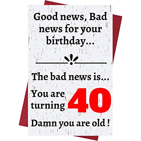 Amazon Com Funny Offensive Rude Sarcasm 40th Birthday Cards For Women Or Men Funny Offensive Birthday Cards 40 Years Old Perfect Funny Offensive Rude Sarcasm Birthday Cards 40th Anniversary Office Products