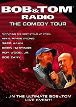 Bob and Tom Radio Comedy Tour