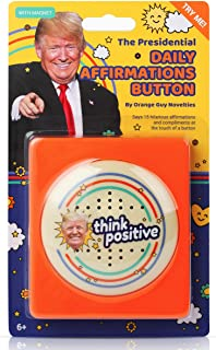 Donald Trump Talking Positivity Button - Says 15 Different Compliments and Affirmations Quotes in His Voice - Funny Quote ...