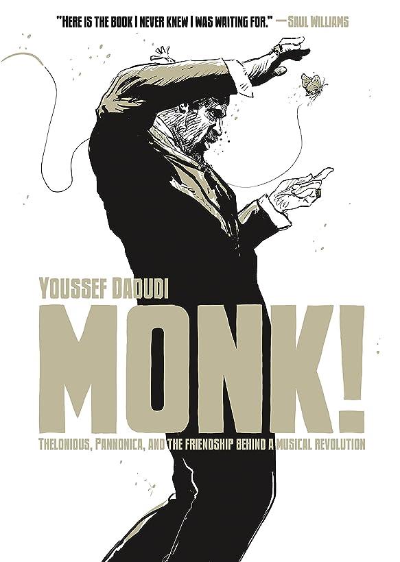 襲撃楽しい今晩Monk!: Thelonious, Pannonica, and the Friendship Behind a Musical Revolution (English Edition)
