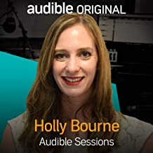 Holly Bourne: Audible Sessions: FREE Exclusive Interview