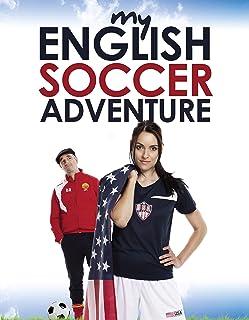 My English Soccer Adventure