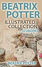 Beatrix Potter Illustrated Collection (22 eBooks with 650+ illustrations)