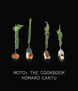 Moto: The Cookbook (LITTLE, BROWN A)