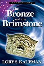 The Bronze and the Brimstone (The Verona Trilogy Book 2)