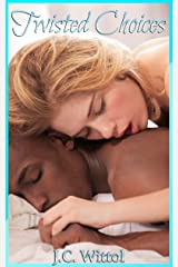 Twisted Choices (Friends With Benefits Book 2) Kindle Edition