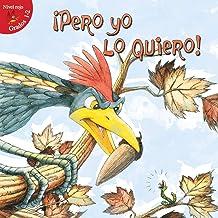 Pero yo lo quiero! (Little Birdie Readers) (Spanish Edition)