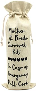 Bride's Mother wine bag Mother of the Bride Survival kit Wine bags Great gift for Bride's Mother and Mother in law Cotton linen Drawstring Wine bags