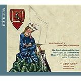 The Troubadour and the Nun [John Dowland] (Evelyn Tubb)
