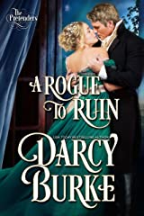A Rogue to Ruin (The Untouchables: The Pretenders Book 3) Kindle Edition