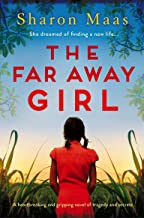 The Far Away Girl : A heartbreaking and gripping novel of tragedy and secrets