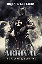 Arrival (The Paladins Book 1)