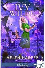 Meurtres, magie et télé-réalité: Ivy Wilde, T2 Format Kindle