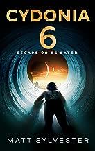 CYDONIA 6: Escape or be Eaten
