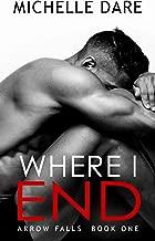 Where I End (Arrow Falls Book 1)