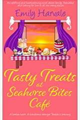 Tasty Treats at Seahorse Bites Café : An uplifting and heartwarming novel about family, friendship and looking for love in all the wrong places. (Seahorse Harbour Book 4) Kindle Edition