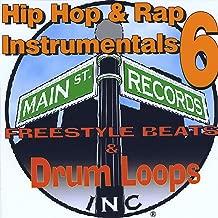 Hip Hop & Rap Instrumentals 6(Freestyle Beats & Drum Loops)