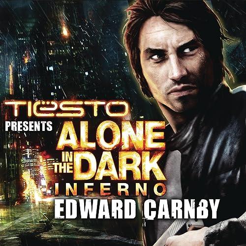 Alone In The Dark Edward Carnby Tiesto Radi Edit By Tiesto On Amazon Music Amazon Com