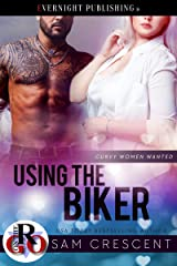 Using the Biker (Curvy Women Wanted Book 16) (English Edition) Format Kindle