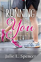 Running to You: All's Fair in Love and Sports Series